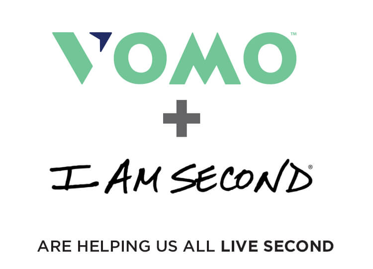 VOMO + I Am Second are helping us all live second