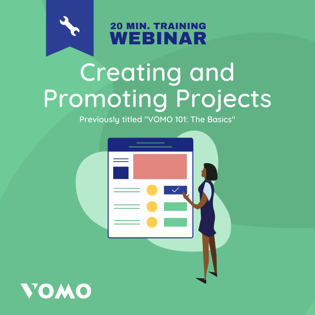 VOMO Webinar - creating and promoting projects