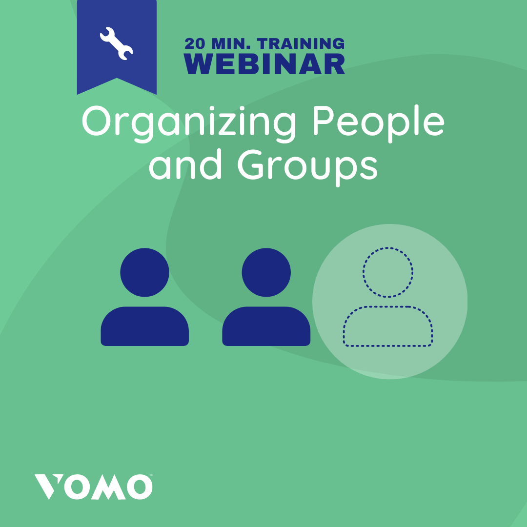 VOMO Webinar - Organizing People and Groups