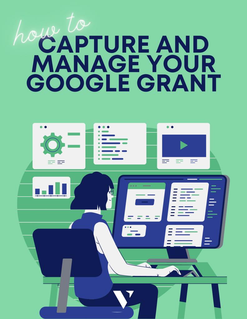 Google Grant Management Guide