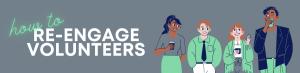 re-engaging volunteers